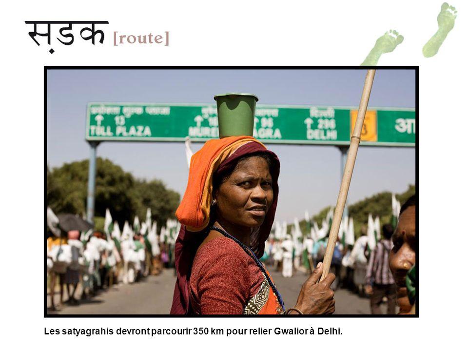Les satyagrahis devront parcourir 350 km pour relier Gwalior à Delhi.