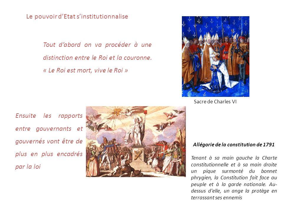 Le pouvoir dEtat sinstitutionnalise Tout dabord on va procéder à une distinction entre le Roi et la couronne.