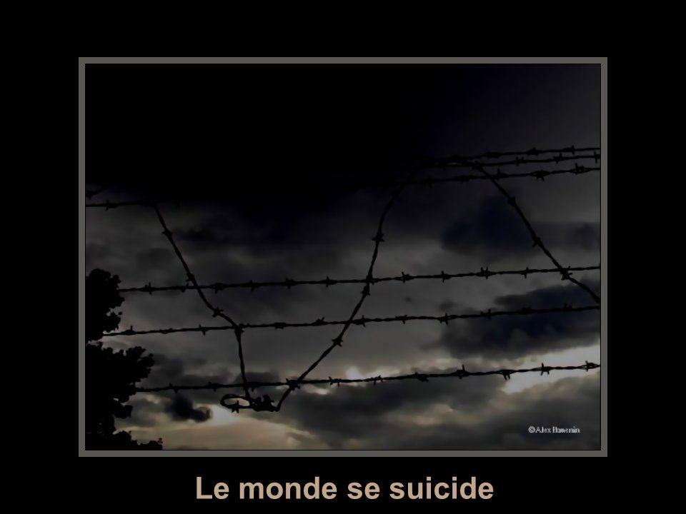 Le monde se suicide