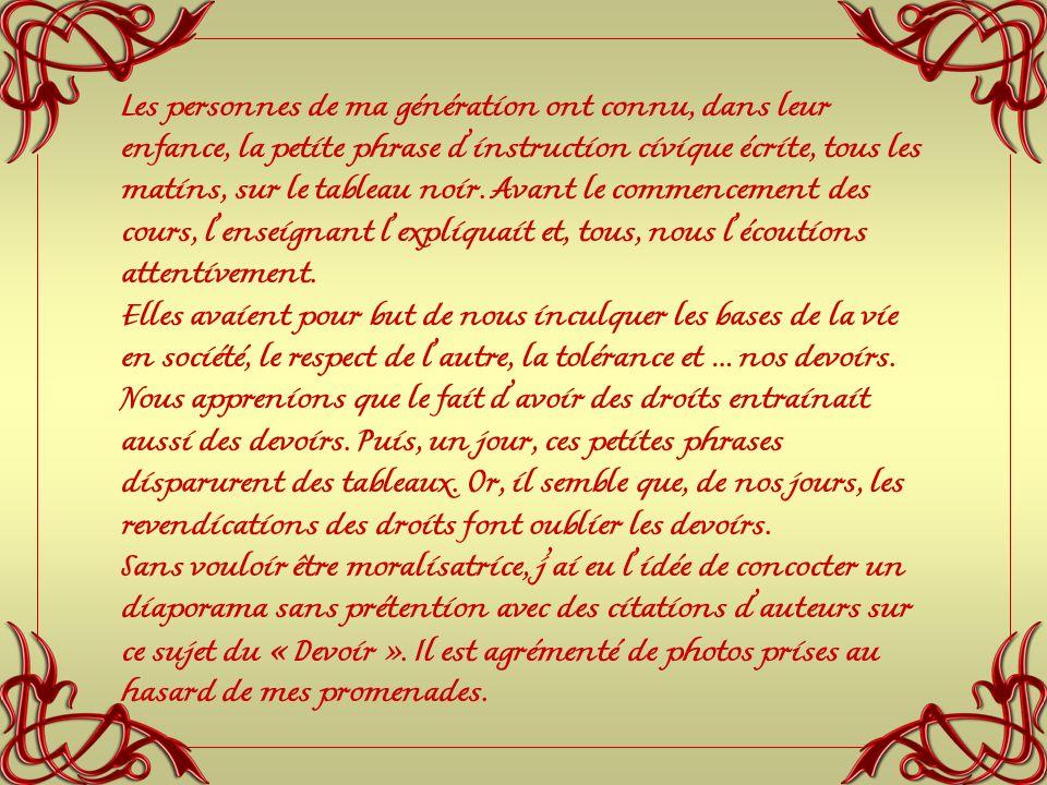 « Le devoir a une grande ressemblance avec le bonheur d autrui. » Victor Hugo