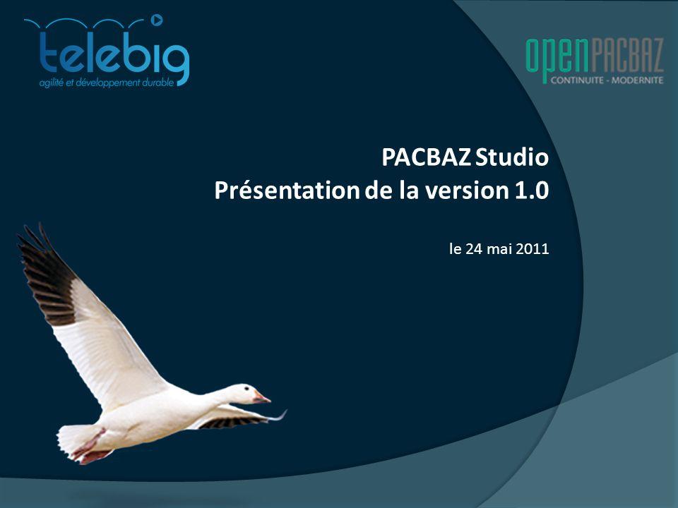 PACBAZ Studio Présentation de la version 1.0 le 24 mai 2011