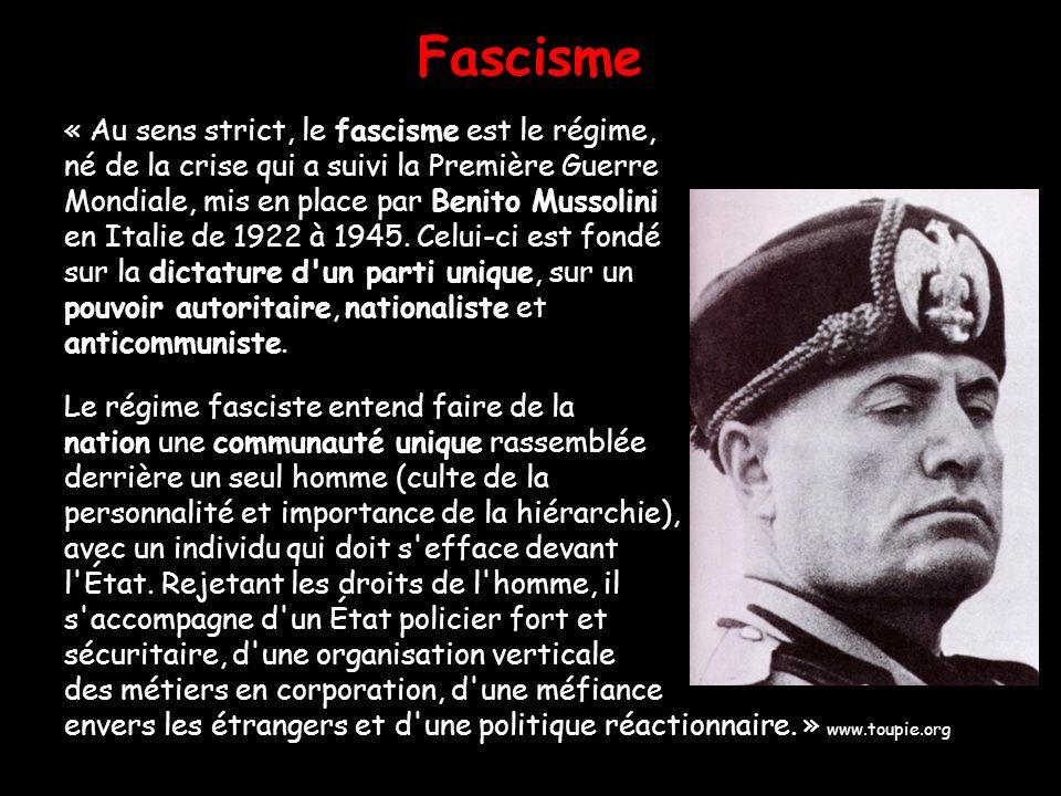 Fascisme « Au sens strict, le fascisme est le régime, né de la crise qui a suivi la Première Guerre Mondiale, mis en place par Benito Mussolini en Ita