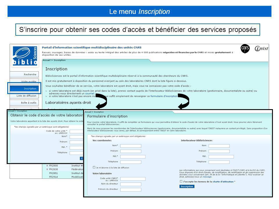 Sinscrire pour obtenir ses codes daccès et bénéficier des services proposés Le menu Inscription