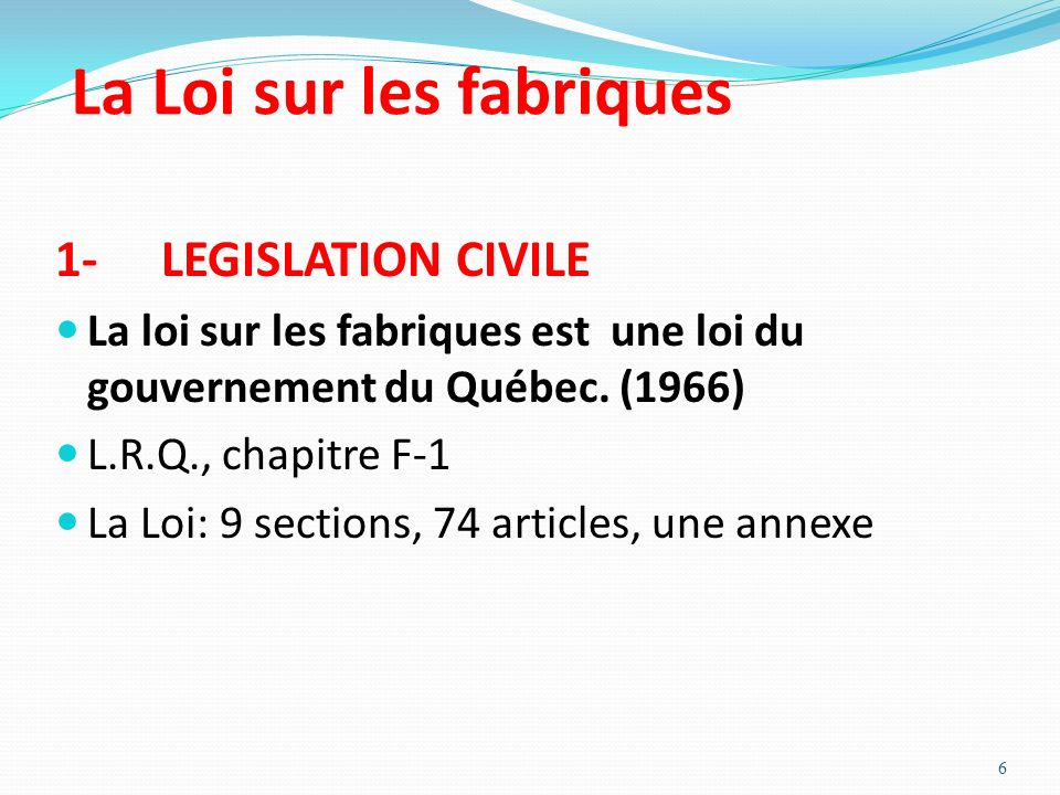 La Loi sur les fabriques 1-LEGISLATION CIVILE La loi sur les fabriques est une loi du gouvernement du Québec. (1966) L.R.Q., chapitre F-1 La Loi: 9 se