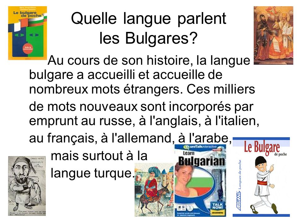 Quelle langue parlent les Bulgares.