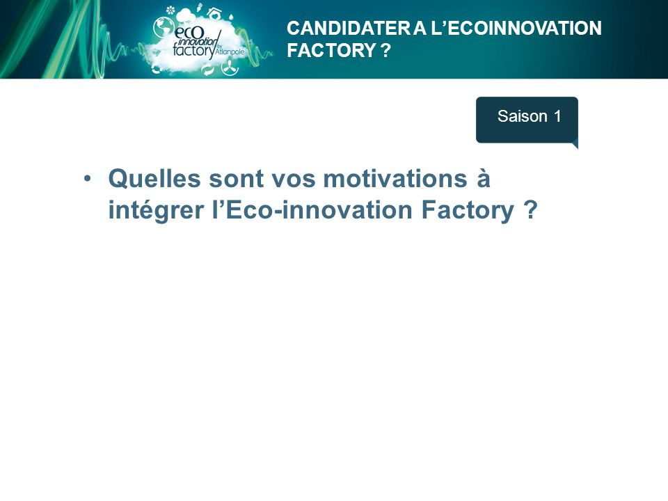 CANDIDATER A LECOINNOVATION FACTORY .