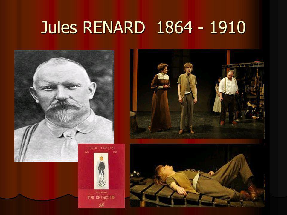 Jules RENARD 1864 - 1910