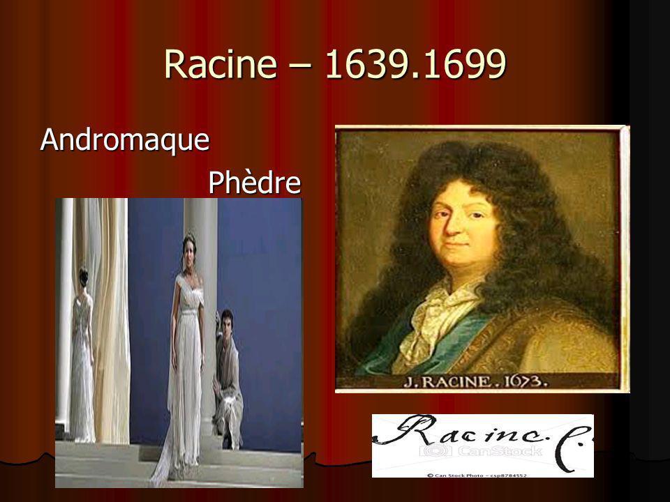 Racine – 1639.1699 Andromaque Phèdre Phèdre