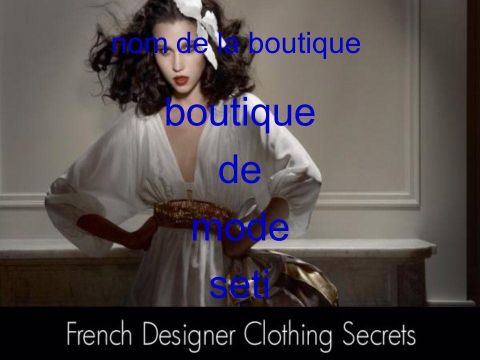 nom de la boutique boutique de mode seti