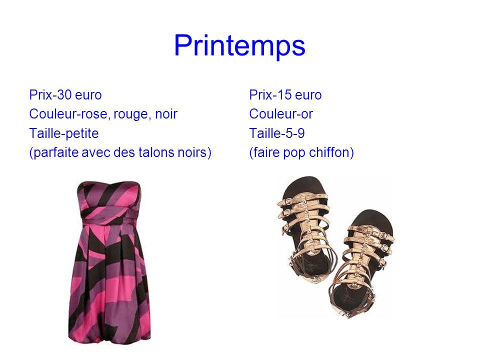 Printemps Prix-30 euro Couleur-rose, rouge, noir Taille-petite (parfaite avec des talons noirs) Prix-15 euro Couleur-or Taille-5-9 (faire pop chiffon)