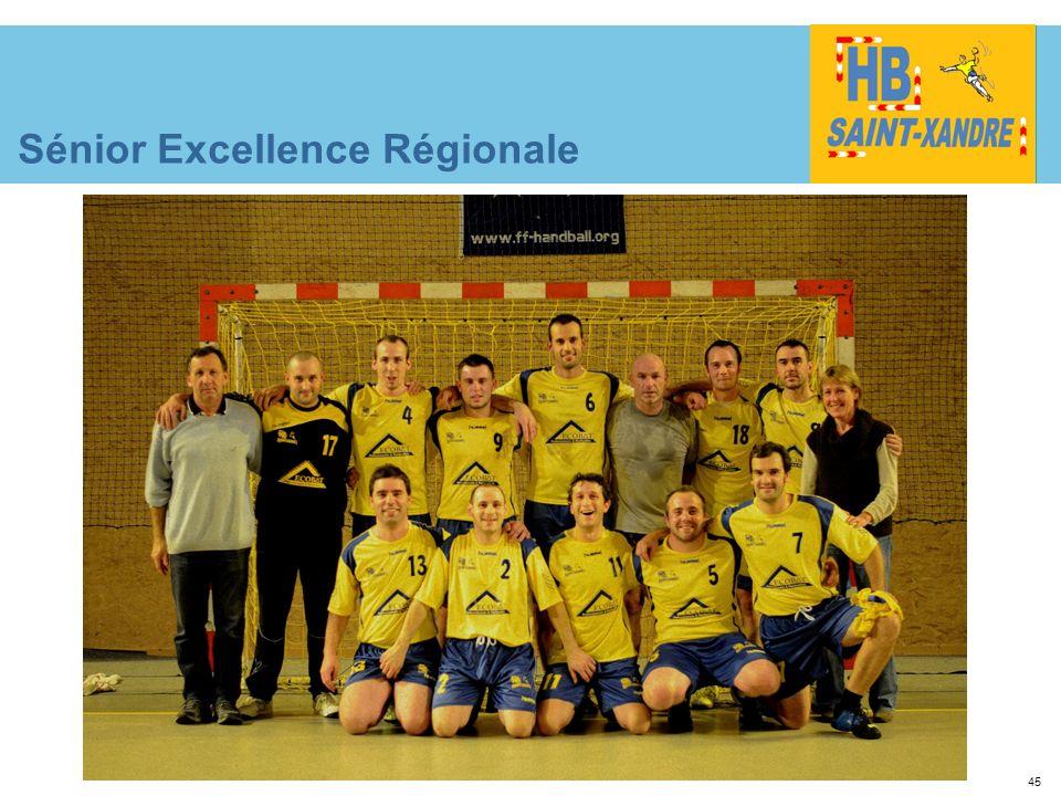 45 Sénior Excellence Régionale