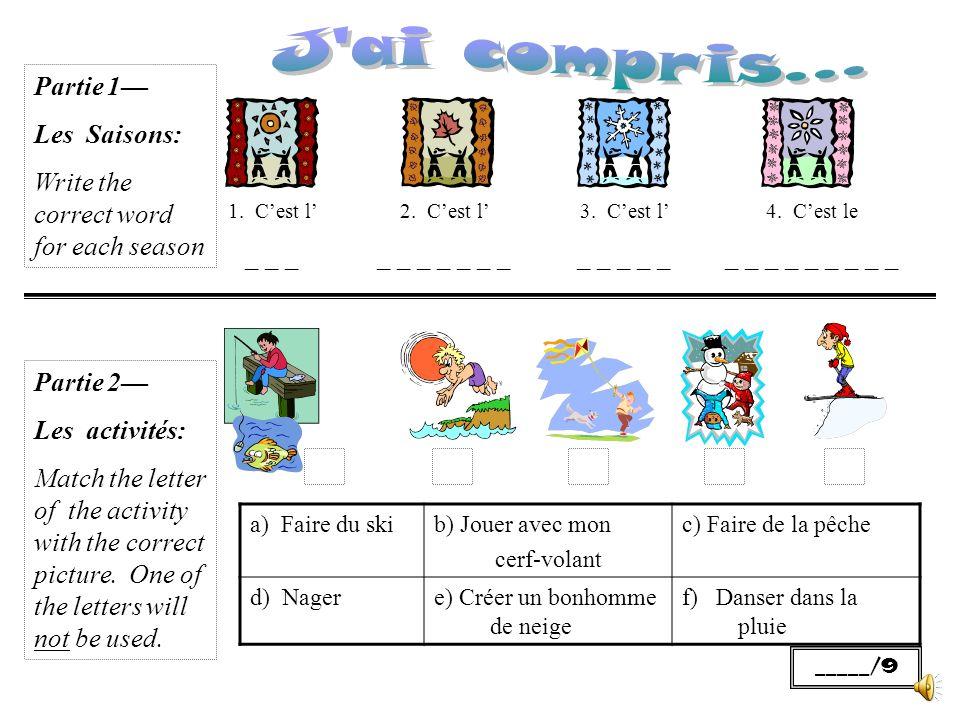 Partie 1 Les Saisons: Write the correct word for each season 1.
