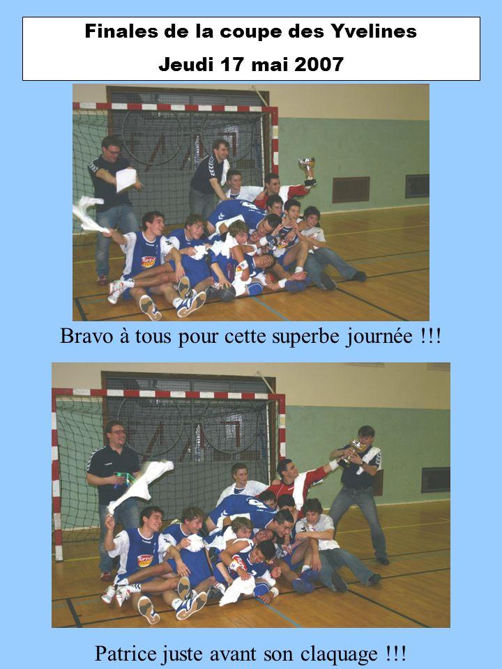 Finales de la coupe des Yvelines Jeudi 17 mai 2007 Bravo à tous pour cette superbe journée !!! Patrice juste avant son claquage !!!