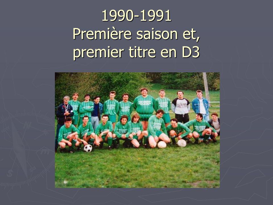 1990-1991 Première saison et, premier titre en D3