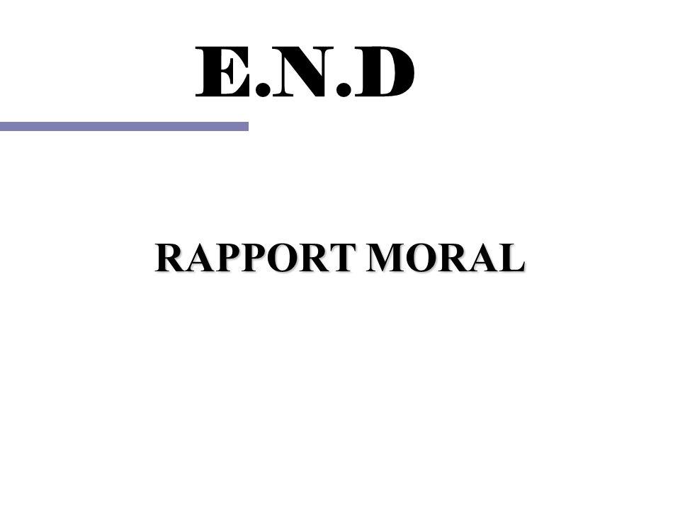 E.N.D RAPPORT MORAL