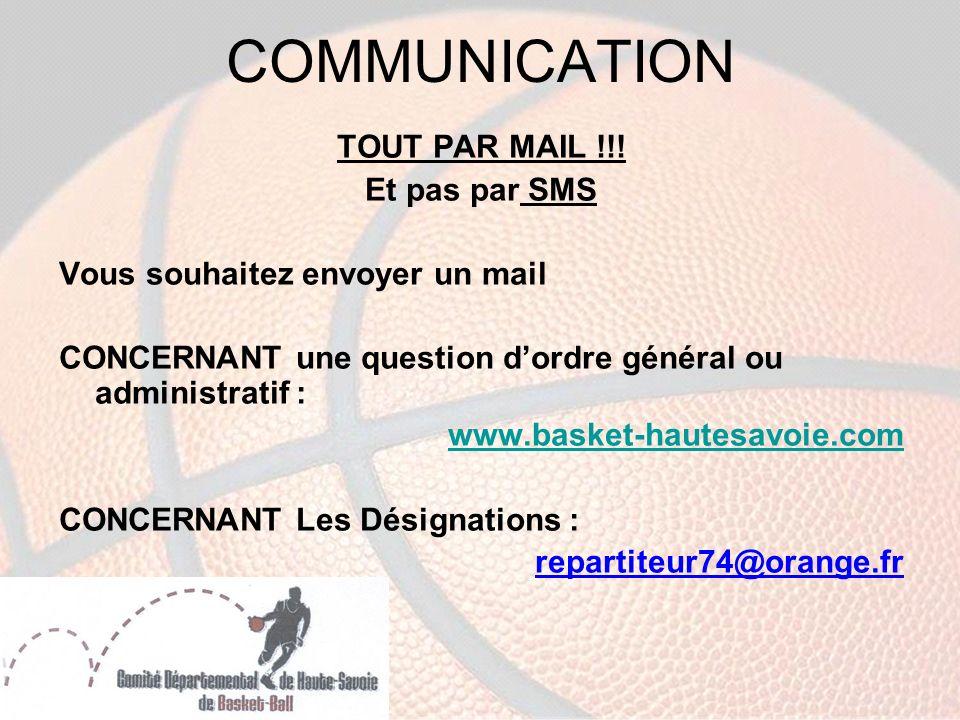 COMMUNICATION TOUT PAR MAIL !!.