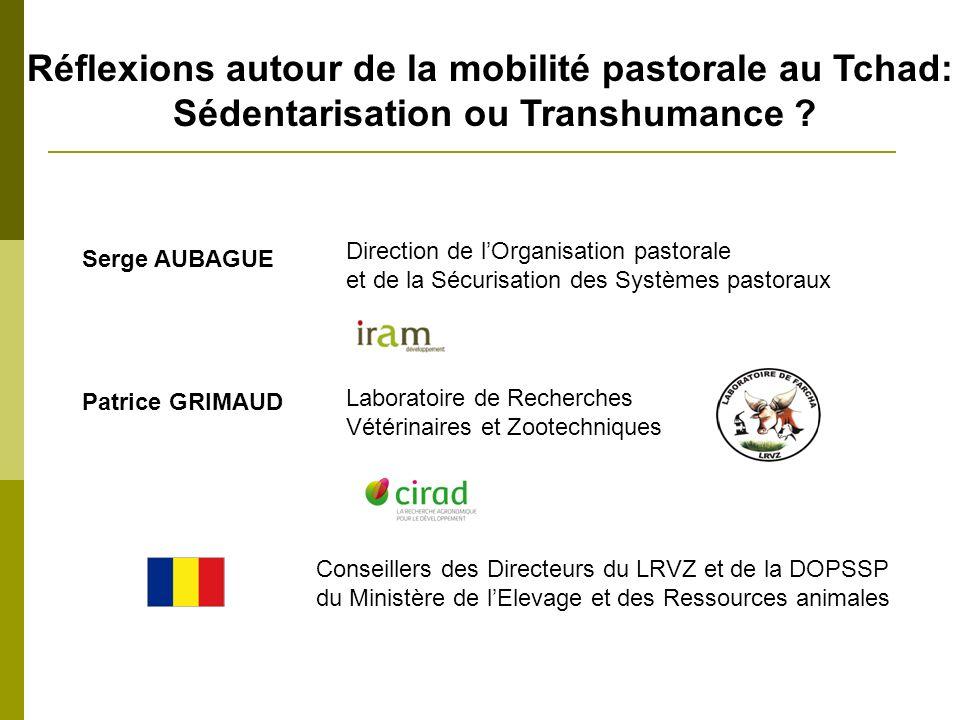 Réflexions autour de la mobilité pastorale au Tchad: Sédentarisation ou Transhumance .
