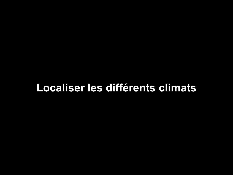 Localiser les différents climats