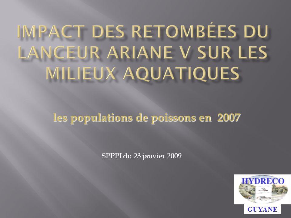 SPPPI du 23 janvier 2009 GUYANE les populations de poissons en 2007