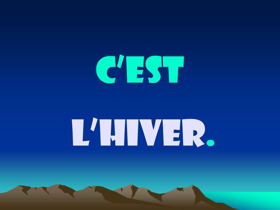 cest lHIVER.