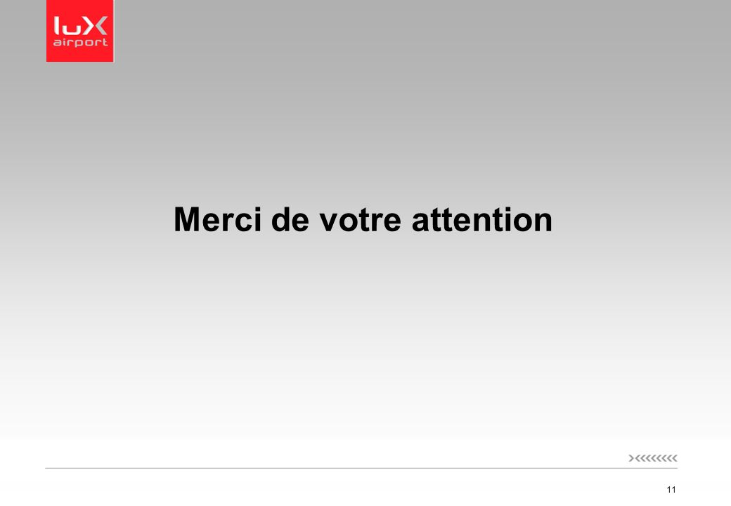 11 Merci de votre attention