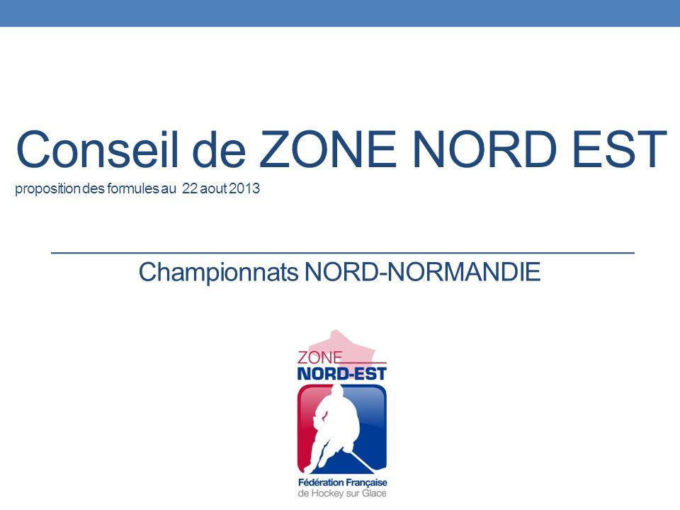 Conseil de ZONE NORD EST proposition des formules au 22 aout 2013 Championnats NORD-NORMANDIE