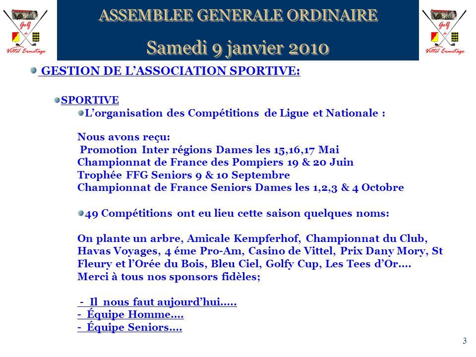 14 ASSEMBLEE GENERALE ORDINAIRE Samedi 9 janvier 2010 ASSEMBLEE GENERALE ORDINAIRE Samedi 9 janvier 2010 QUESTIONS DIVERSE .