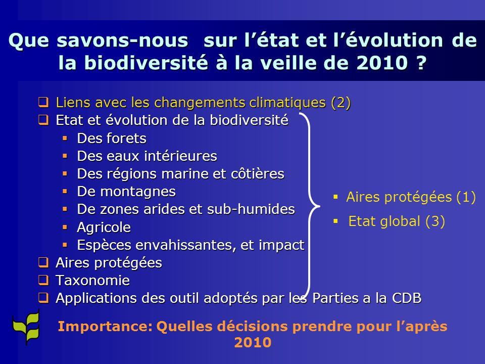 Des scientifiques ont noté récemment (DIVERSITAS): De nouvelles analyses suggèrent que la perte de biodiversité peut avoir des conséquences encore plus néfastes sur lhomme que noté ultérieurement (approche des point de non-retour) Les décideurs devraient considérer comme priorité éviter les pertes «dangereuses» de biodiversité Le lien entre perte de biodiversité et changements climatiques devrait aussi devenir une priorité et pris en compte de façon coordonnée Il faudra une meilleure intégration intersectorielle au niveau des gouvernements pour éviter les pertes dangereuses de la biodiversité et lintégration de ce pertes dans les calculs de budgets et marchés Les incertitudes scientifiques ne doivent pas être utilisées comme excuses pour ne pas agir