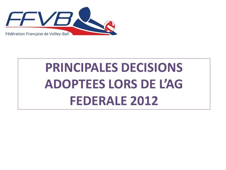 PRINCIPALES DECISIONS ADOPTEES LORS DE LAG FEDERALE 2012