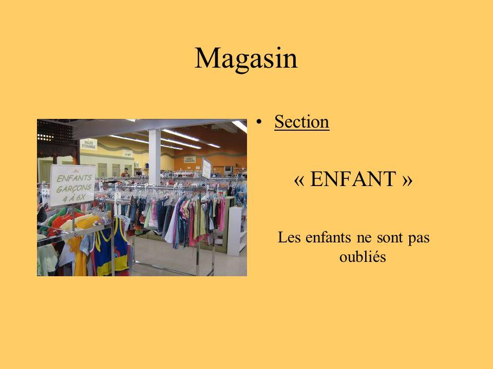 Magasin Section « ENFANT » Les enfants ne sont pas oubliés