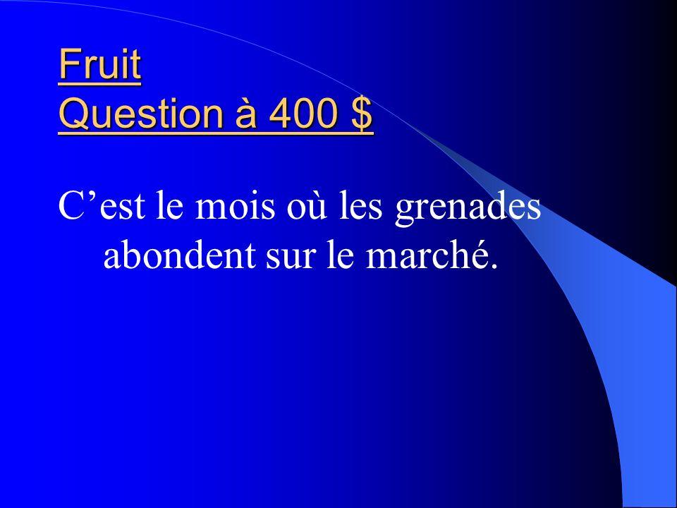 Fruit Question à 400 $ Cest le mois où les grenades abondent sur le marché.