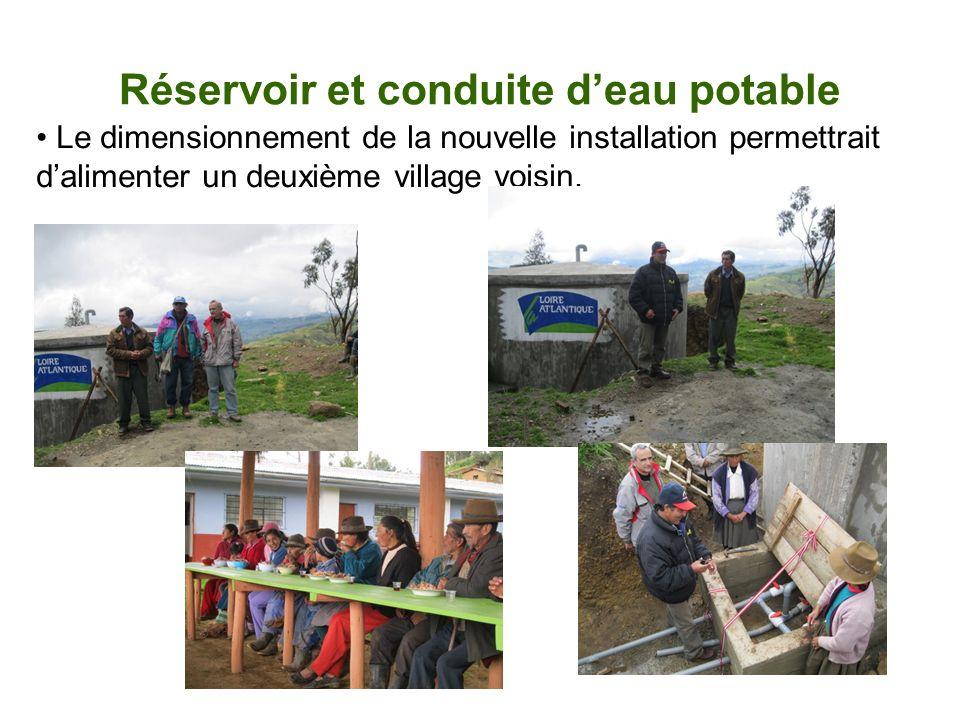 Réservoir et conduite deau potable Le dimensionnement de la nouvelle installation permettrait dalimenter un deuxième village voisin.