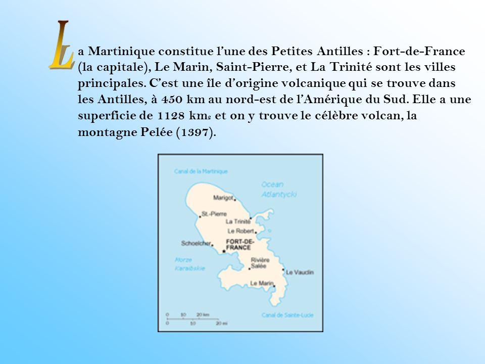 La Martinique a 450 000 habitants.