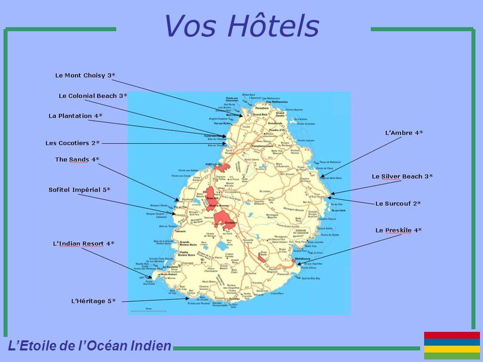 Vos Hôtels LEtoile de lOcéan Indien