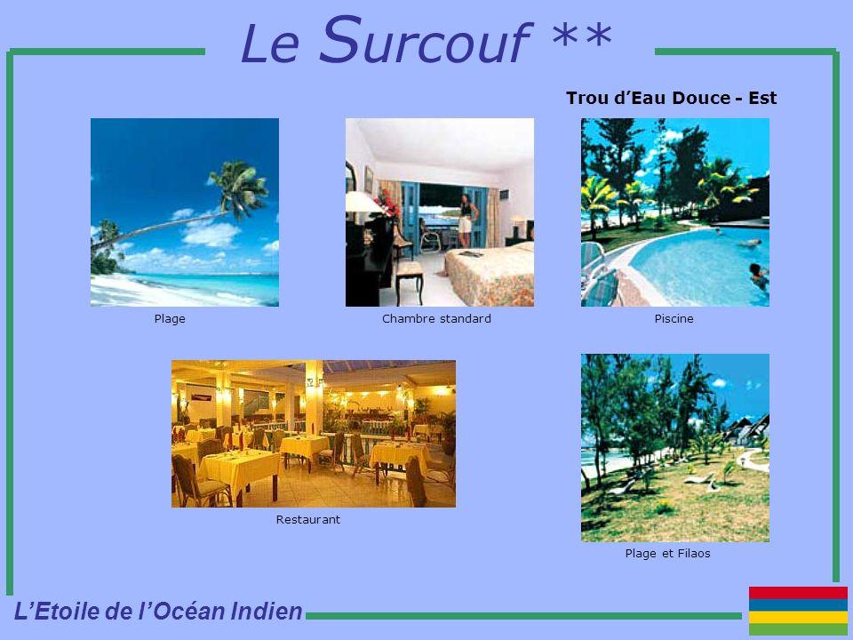 Le S urcouf ** Trou dEau Douce - Est PlageChambre standard Restaurant Piscine Plage et Filaos LEtoile de lOcéan Indien