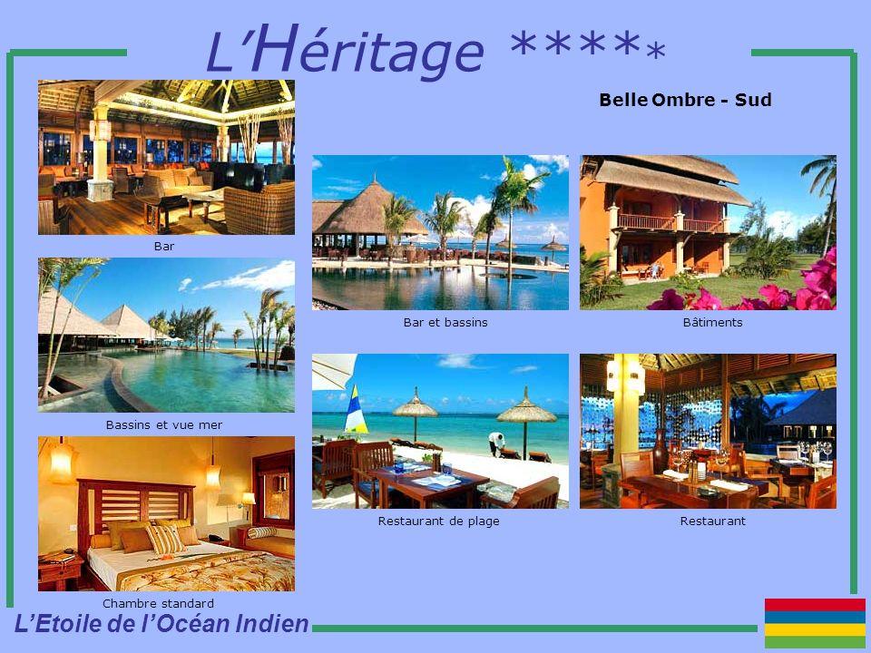 L H éritage **** * Belle Ombre - Sud Chambre standard Bassins et vue mer Bar BâtimentsBar et bassins RestaurantRestaurant de plage LEtoile de lOcéan Indien