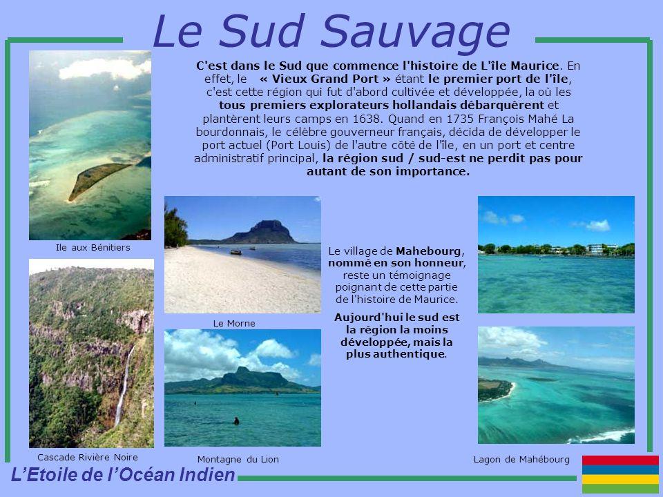 Lagon de Mahébourg Le Sud Sauvage C est dans le Sud que commence l histoire de L île Maurice.