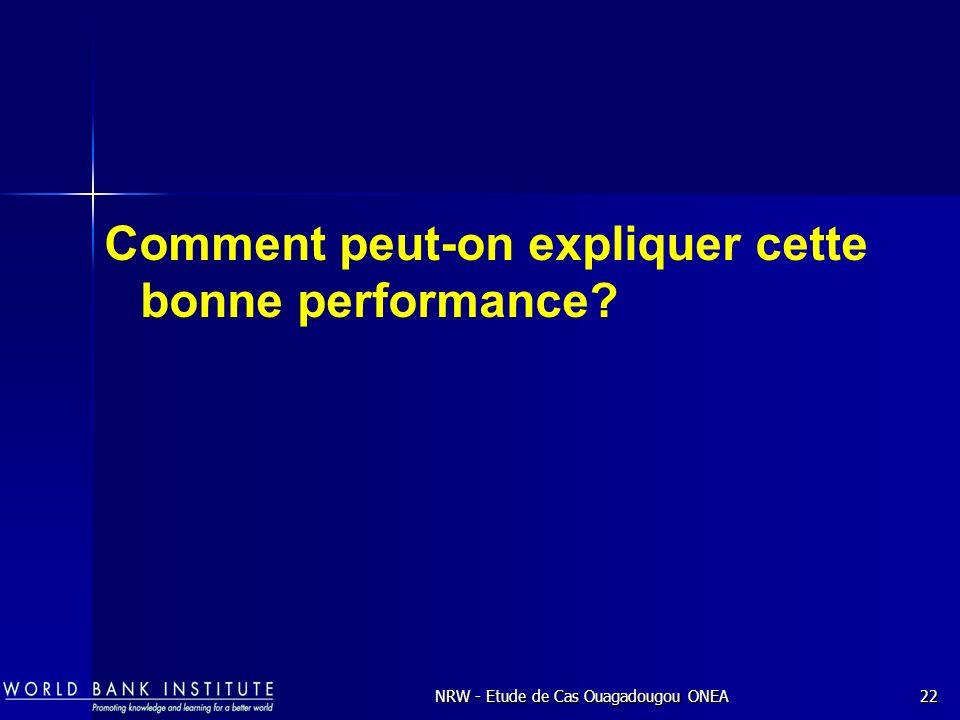 NRW - Etude de Cas Ouagadougou ONEA22 Comment peut-on expliquer cette bonne performance?