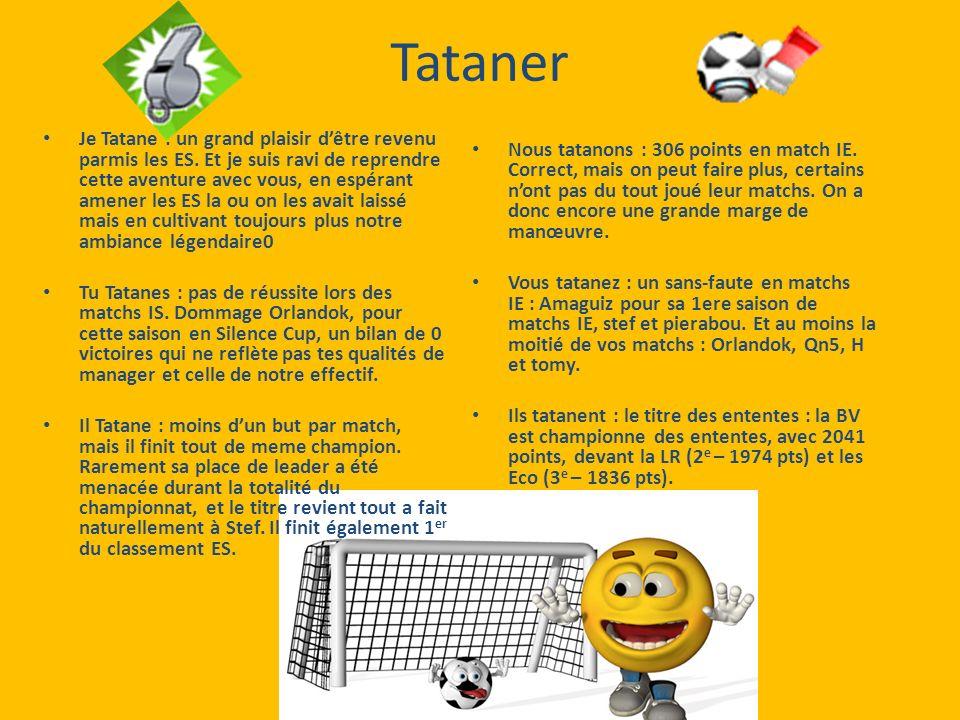 Tataner Je Tatane : un grand plaisir dêtre revenu parmis les ES.