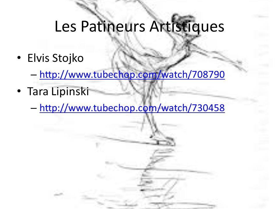 Les Patineurs Artistiques Elvis Stojko – http://www.tubechop.com/watch/708790 http://www.tubechop.com/watch/708790 Tara Lipinski – http://www.tubechop