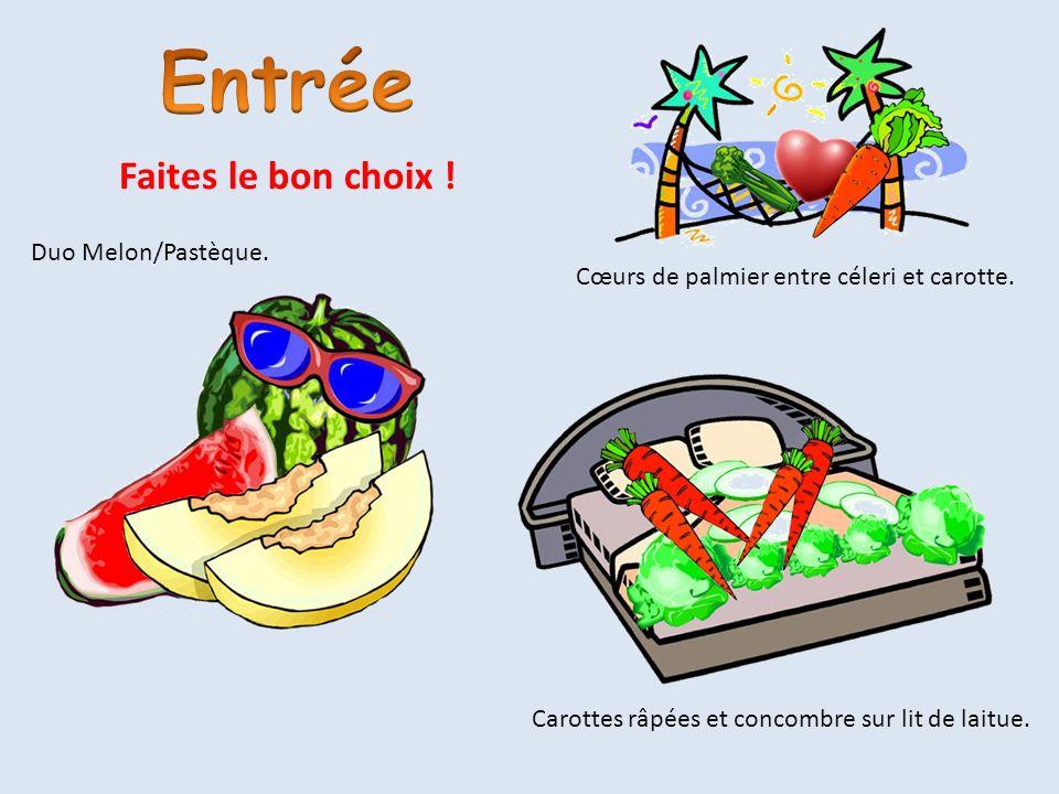 Cœurs de palmier entre céleri et carotte. Duo Melon/Pastèque. Carottes râpées et concombre sur lit de laitue. Faites le bon choix !