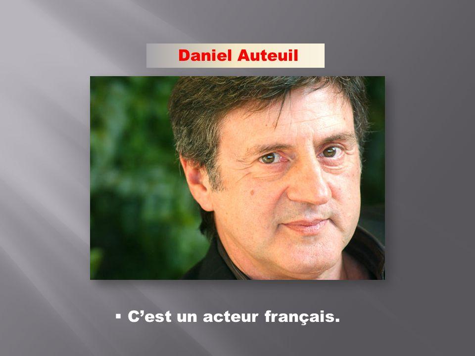 Daniel Auteuil Cest un acteur français.