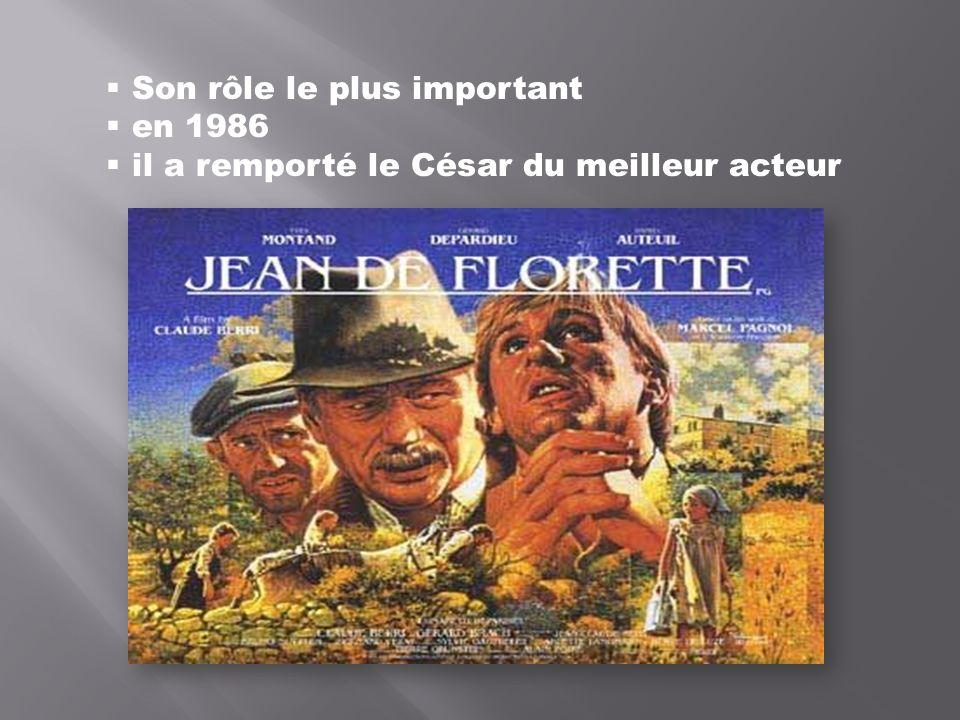 Son rôle le plus important en 1986 il a remporté le César du meilleur acteur