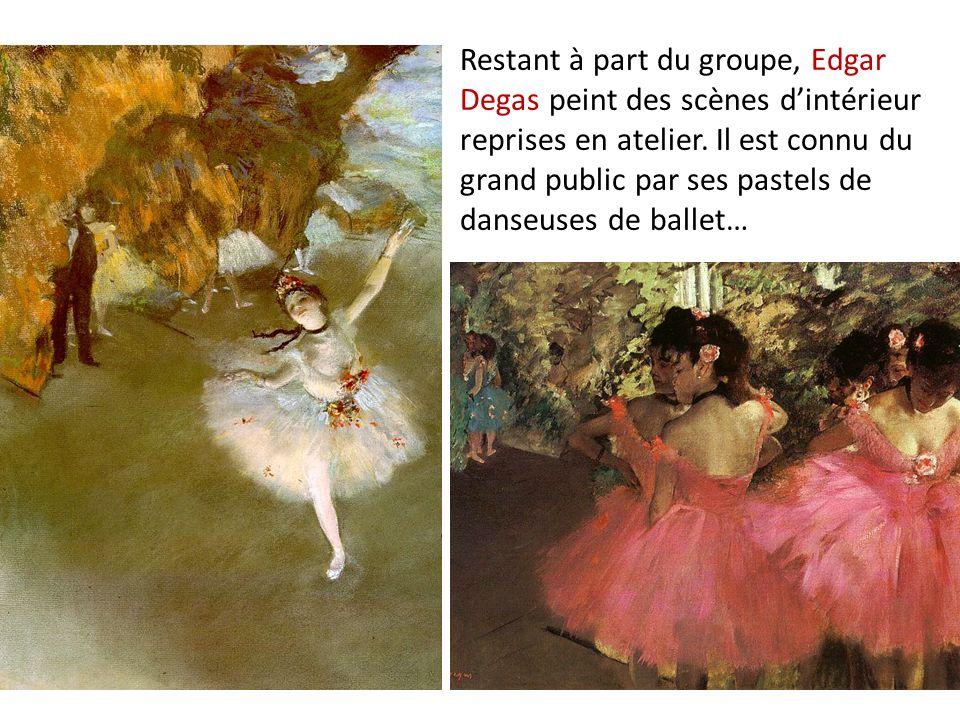 Restant à part du groupe, Edgar Degas peint des scènes dintérieur reprises en atelier. Il est connu du grand public par ses pastels de danseuses de ba