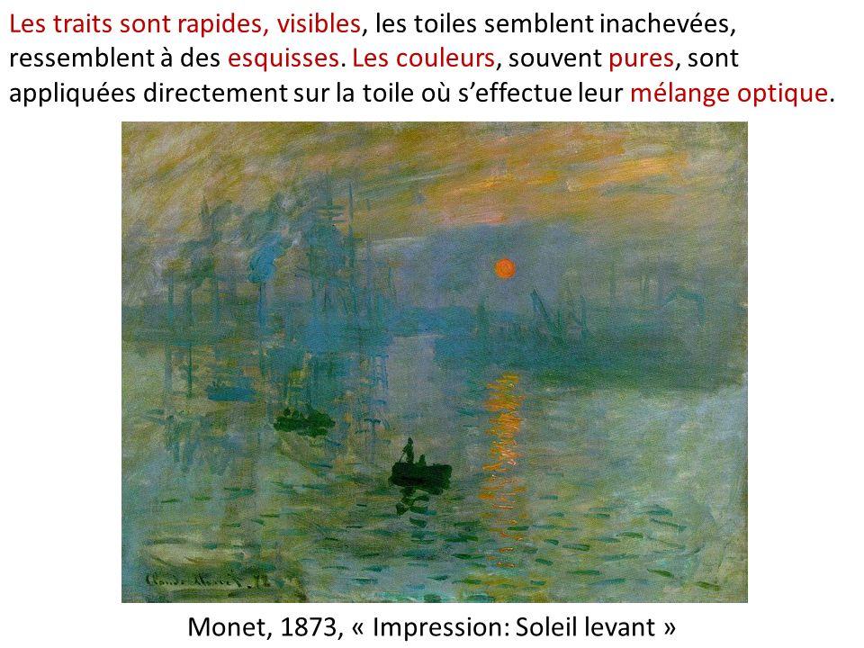 Les traits sont rapides, visibles, les toiles semblent inachevées, ressemblent à des esquisses. Les couleurs, souvent pures, sont appliquées directeme