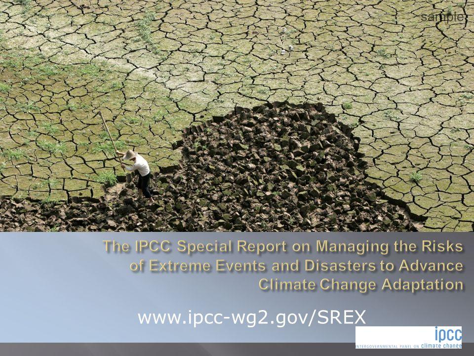 SPM (qui est disponible en français notamment) Chapitres 1 à 3: définitions Chapitre 4: Les impacts des évènements extrêmes sur les systèmes humains Chapitres 5 à 7: la gestion des risques à différentes échelles (du local à linternational) Chapitre 8: Le futur Chapitre 9: Etudes de cas IPCC/SREX Regional Outreach Meeting, Dakar, 18-19 juin 2012