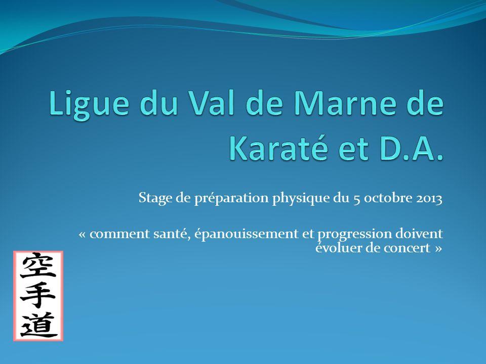 Stage de préparation physique du 5 octobre 2013 « comment santé, épanouissement et progression doivent évoluer de concert »