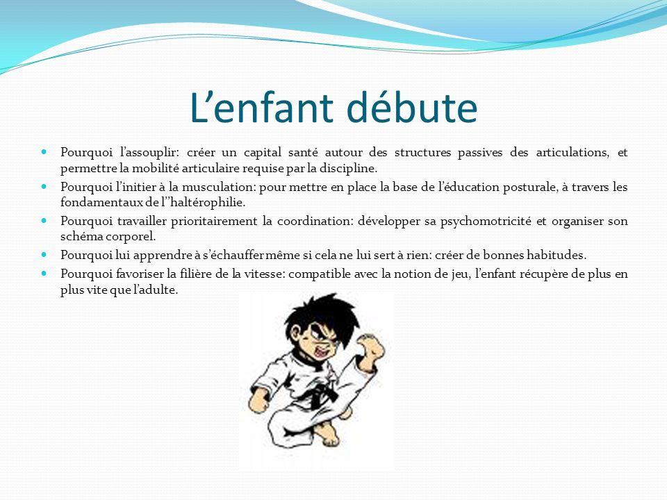 Lenfant débute Pourquoi lassouplir: créer un capital santé autour des structures passives des articulations, et permettre la mobilité articulaire requise par la discipline.