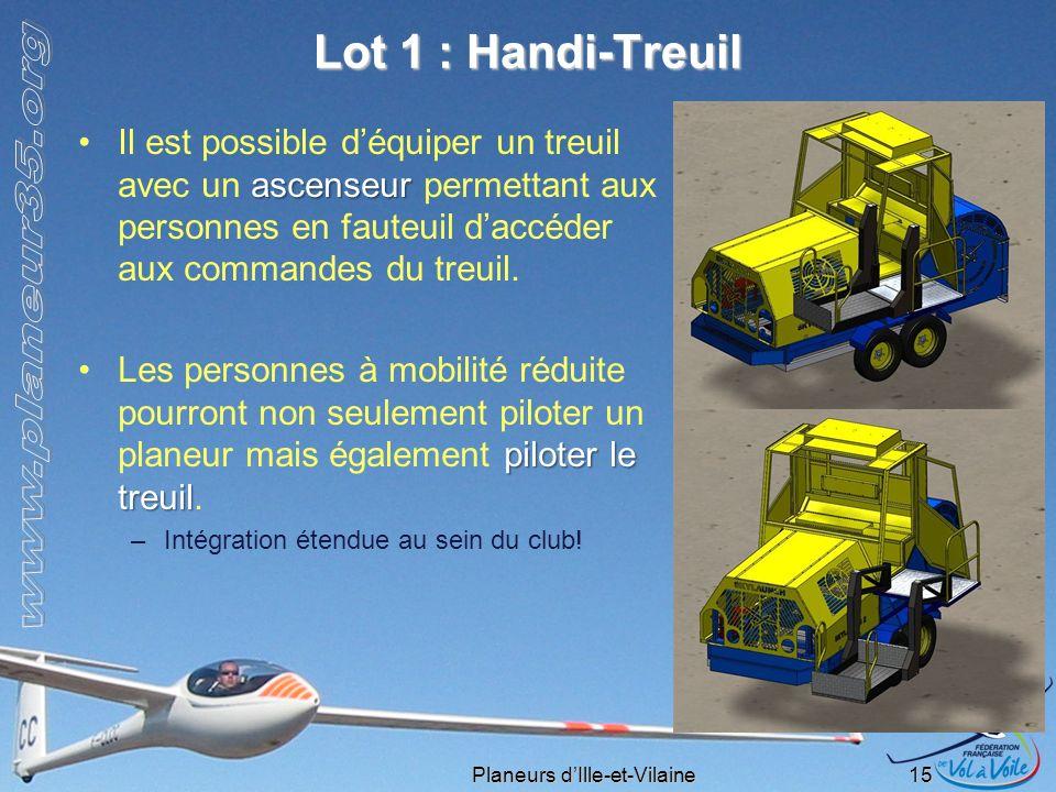 Planeurs dIlle-et-Vilaine 15 Lot 1 : Handi-Treuil ascenseurIl est possible déquiper un treuil avec un ascenseur permettant aux personnes en fauteuil d