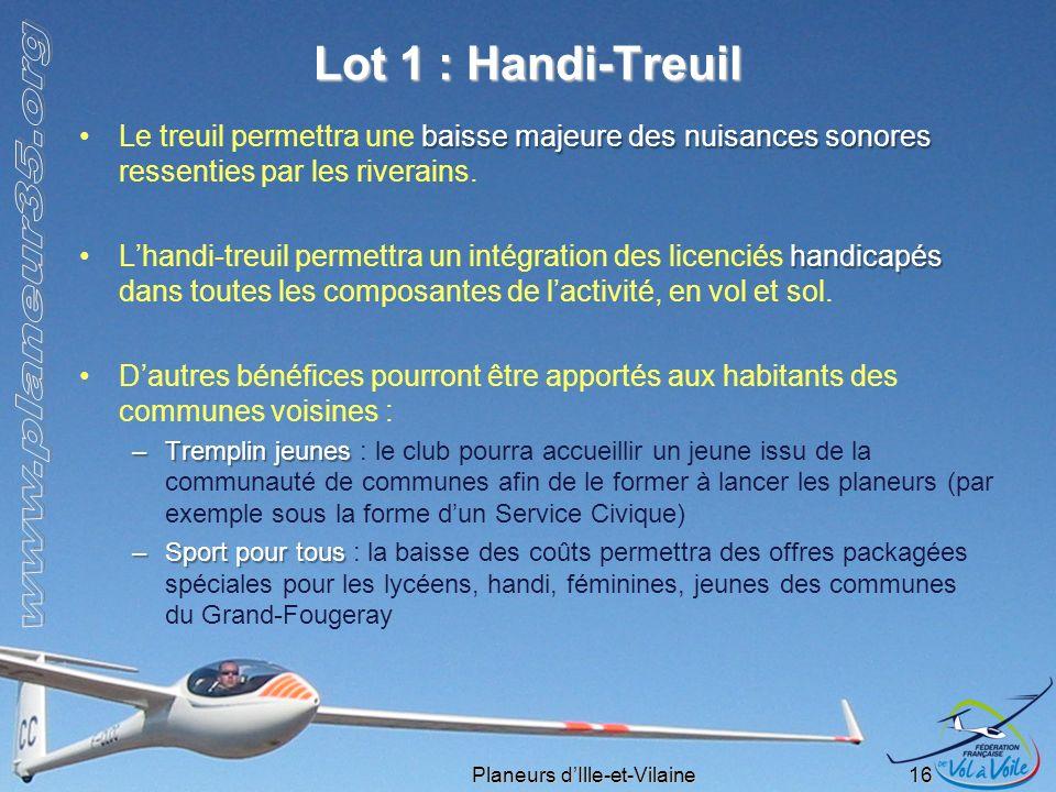 Planeurs dIlle-et-Vilaine 16 Lot 1 : Handi-Treuil baisse majeure des nuisances sonoresLe treuil permettra une baisse majeure des nuisances sonores res
